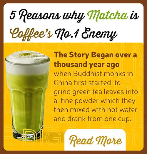 Coffee Vs Matcha – 5 Reasons Why Matcha is Coffee's No.1 Enemy